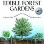 Edible Forest Gardens, Volume One: Vision and Theory