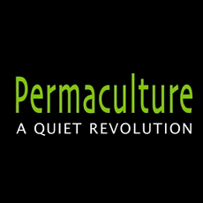 Permaculture: A Quiet Revolution