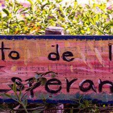 Huerta de la Esperanza (-Garden of Hope-)