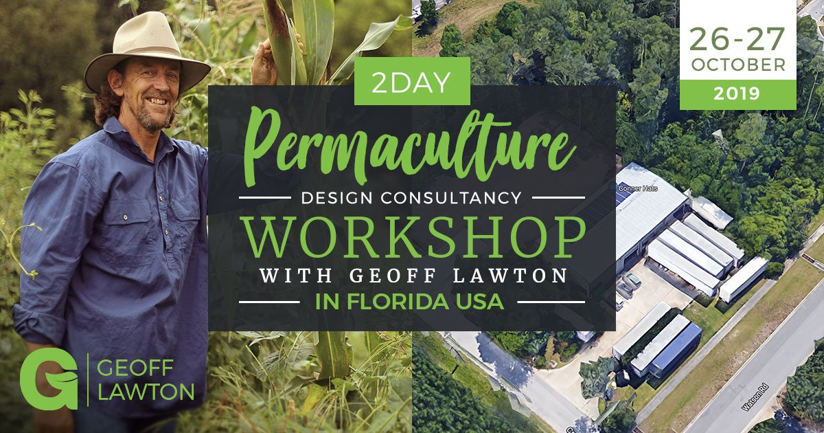 Permaculture Design Consultancy workshop with Geoff Lawton